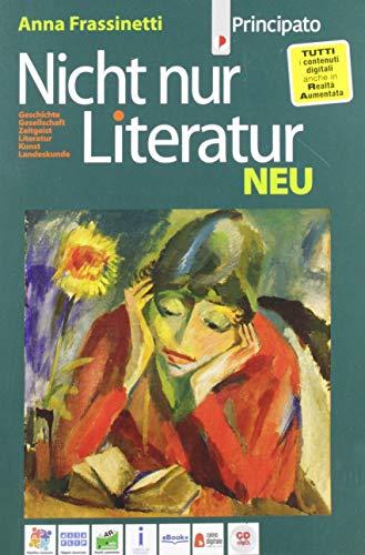 9788841613818: Nicht nur Literatur. Neu. Per le Scuole superiori. Con e-book. Con espansione online