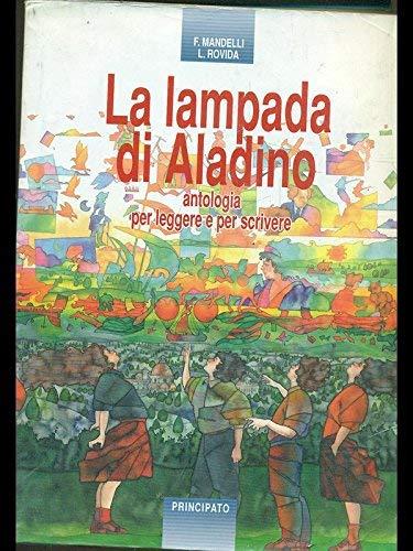 La lampada di Aladino. Antologia per leggere: F. Mandelli -