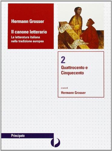 Il canone letterario. 2: Grosser, Hermann