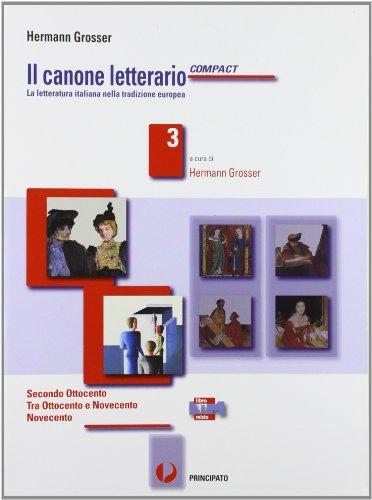 9788841616727: Il canone letterario compact. Con e-book. Con espansione online. Con LibroLIM. Per le Scuole superiori: 3