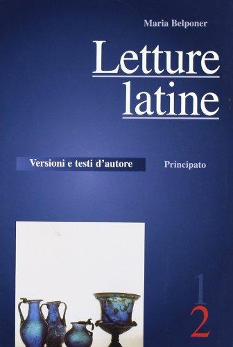 Letture latine. Per le Scuole superiori: 2: Belponer, Maria