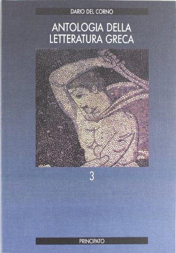 9788841627488: Antologia della letteratura greca. Per le Scuole superiori: 3