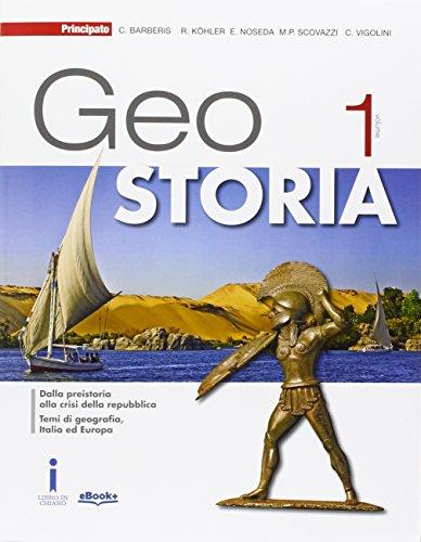 9788841632666: GeoStoria. Con atlante. Con esoansione online. Per le Scuole superiori. Con e-book (Vol. 1)