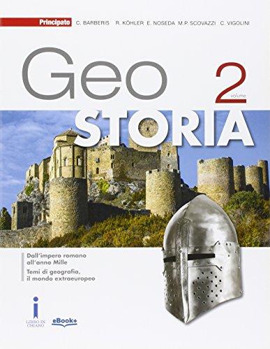 9788841632673: GeoStoria. Per le Scuole superiori. Con e-book. Con espansione online: 2