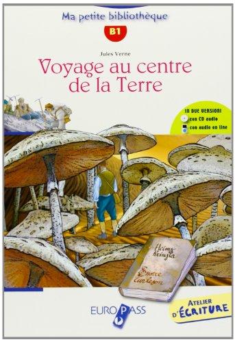 9788841642559: Voyage au centre de la terre. Livello A2-B1. Con espansione online. Con CD Audio