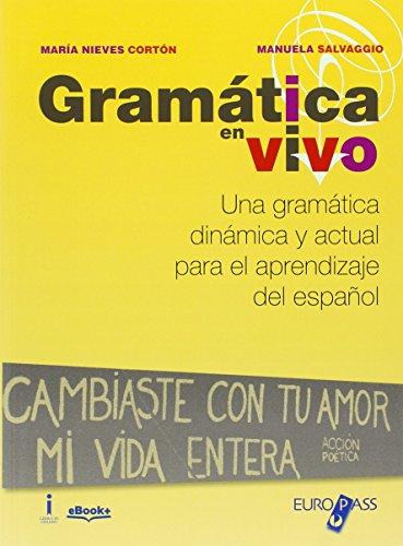 9788841647592: Gramatica en vivo. Con e-book. Con espansione online. Per le Scuole superiori