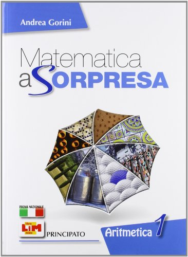 9788841653852: Matematica a sorpresa. Con strumenti del matematico. Con espansione online. Per la Scuola media. Con DVD-ROM: 1