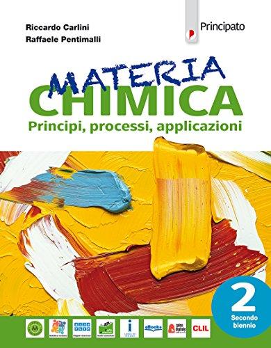 9788841658789: Materia chimica. Per le Scuole superiori. Con e-book. Con espansione online: 2