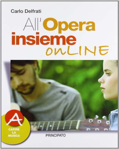 9788841671344: All'opera insieme on line. Vol. A. Con espansione online. Con DVD. Per la Scuola media
