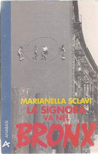 9788841760024: La Signora va nel Bronx (Metropolis) (Italian Edition)