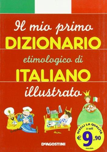 Il mio primo dizionario etimologico italiano (Grandi