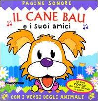 9788841819302: Il cane Bau e i suoi amici. Libro pop-up