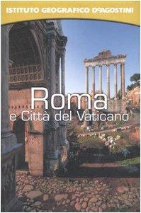 Roma e Città del Vaticano. Con Atlante Stradale Tascabile 1:13.000