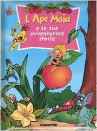 9788841836491: L'Ape Maia e le sue avventurose storie. Ediz. illustrata