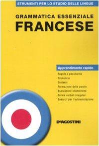 Grammatica essenziale. Francese (Grammatiche essenziali)