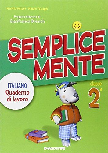 9788841846209: SEMPLICEMENTE 2 ITAL. QUAD.