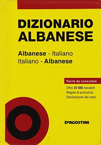 Dizionario albanese. Albanese-italiano, italiano-albanese - De Agostini
