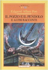9788841849422: Il pozzo e il pendolo e altri racconti. Ediz. illustrata