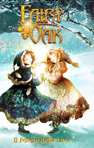 Il potere della luce. Fairy Oak - Elisabetta Gnone