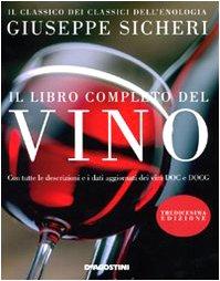 Il libro completo del vino.: Sicheri,Giuseppe.