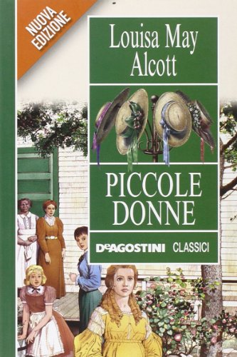 Piccole donne Alcott, Louisa May and Beggio,