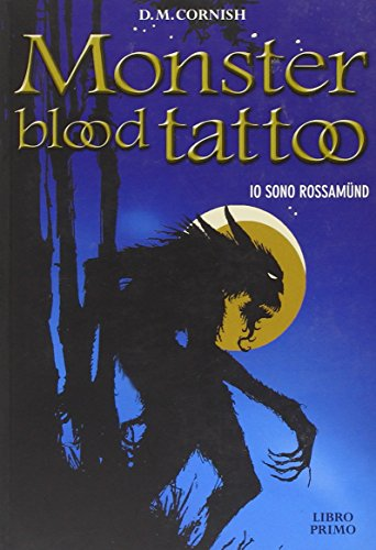 Io sono Rossamünd. Monster blood tattoo vol. 1 (8841855223) by D. M. Cornish