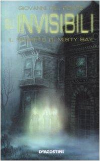 9788841857199: Il segreto di Misty Bay. Gli Invisibili