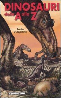 9788841857793: Dinosauri dalla A alla Z