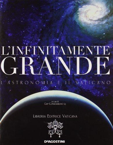 L'infinitamente grande (9788841859728) by Guy Consolmagno