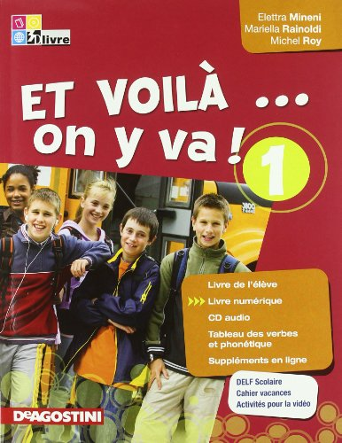 9788841860830: Et voilà on y va! Livre de l'élève-Cahier d'activités-Tableau verbes. Per la Scuola media. Con CD Audio: 1