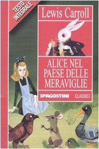 9788841861691: Alice nel paese delle meraviglie (Classici)