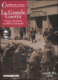 9788841863428: La grande guerra. L'Italia nel primo conflitto mondiale. 2 DVD. Con libro