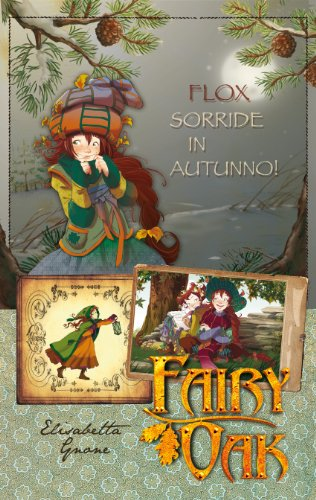 9788841864456: Flox sorride in autunno! Fairy Oak