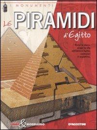 Le piramidi d'Egitto. Libro & modellino: Giuseppe M. Della