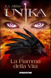 9788841866337: Unika. La fiamma della vita. E-book. Formato ePub