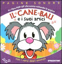 9788841869956: Il cane Bau e i suoi amici. Libro pop-up