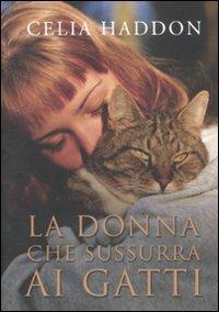9788841872673: La donna che sussurra ai gatti