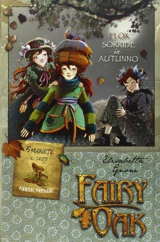 9788841874646: Flox sorride in autunno. Fairy Oak