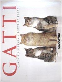 Gatti. Guida illustrata a tutte le razze (884187483X) by Louisa Somerville