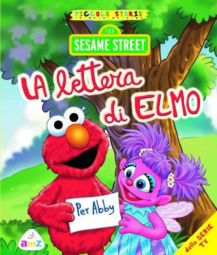 9788841899144: Sesame Street. Piccole storie. Le lettera di Elmo