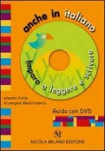 9788841922736: Anche in italiano. Imparo a leggere e scrivere. Con DVD