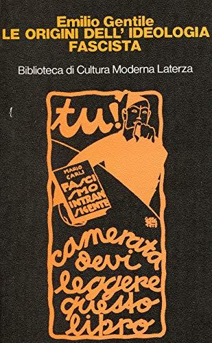 9788842008415: Le Origini Dell'ideologia Fascista 1918-1925