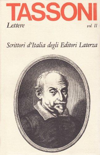 Lettere. Vol.II:1620-1634.: Tassoni,Alessandro.