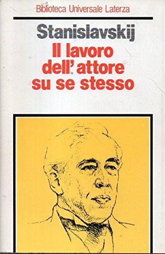 9788842019923: Il lavoro dell'attore su se stesso (Biblioteca universale Laterza)