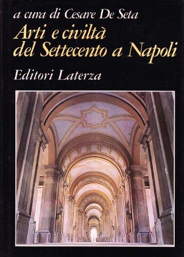 Arti e civilta? del Settecento a Napoli: Raffaele Ajello; Ferdinando