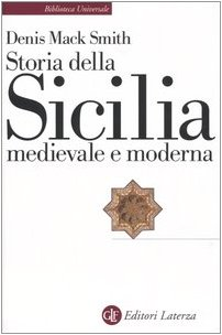 Storia della Sicilia medievale e moderna (9788842021476) by Denis Mack Smith