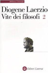 Vite dei filosofi: 2 - Diogene Laerzio