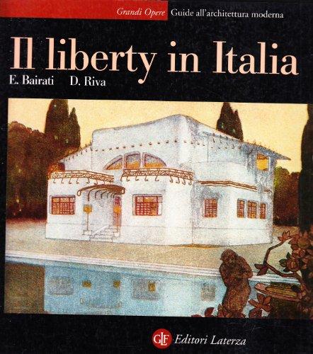 9788842025443: Il liberty in Italia (Guide all'architettura moderna) (Italian Edition)