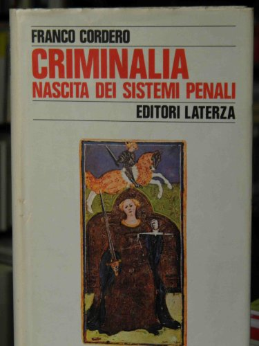 9788842025467: Criminalia. Nascita dei sistemi penali