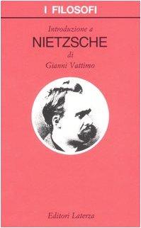 9788842025511: Introduzione a Nietzsche (I Filosofi) (Italian Edition)